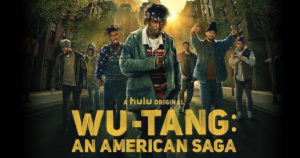 Wu-Tang: An American Saga dropped Wednesday 9/4 on Hulu.